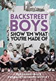 SHOW 'EM WHAT YOU'RE MADE OF[DVD]