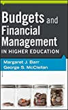 Budgets and Financial Management in Higher Education (Jossey-Bass Higher Adult Education)