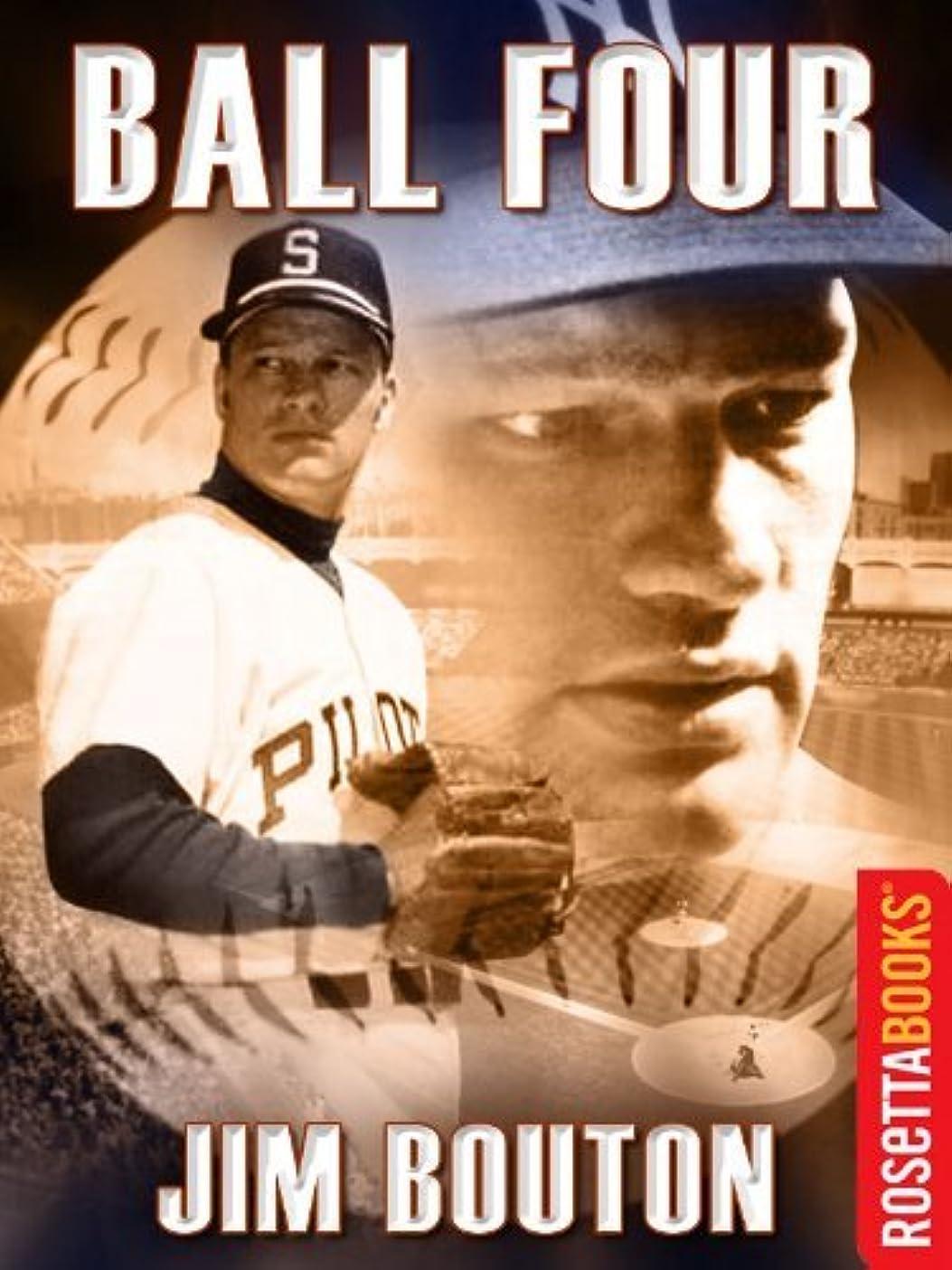 カカドゥ社会求めるBall Four (RosettaBooks Sports Classics) (English Edition)