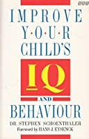 Improve Your Child's IQ and Behavior