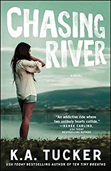 Chasing River: A Novel (The Burying Water Series Book 3) by [Tucker, K.A.]