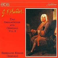 Handel: Harpsichord Works 3