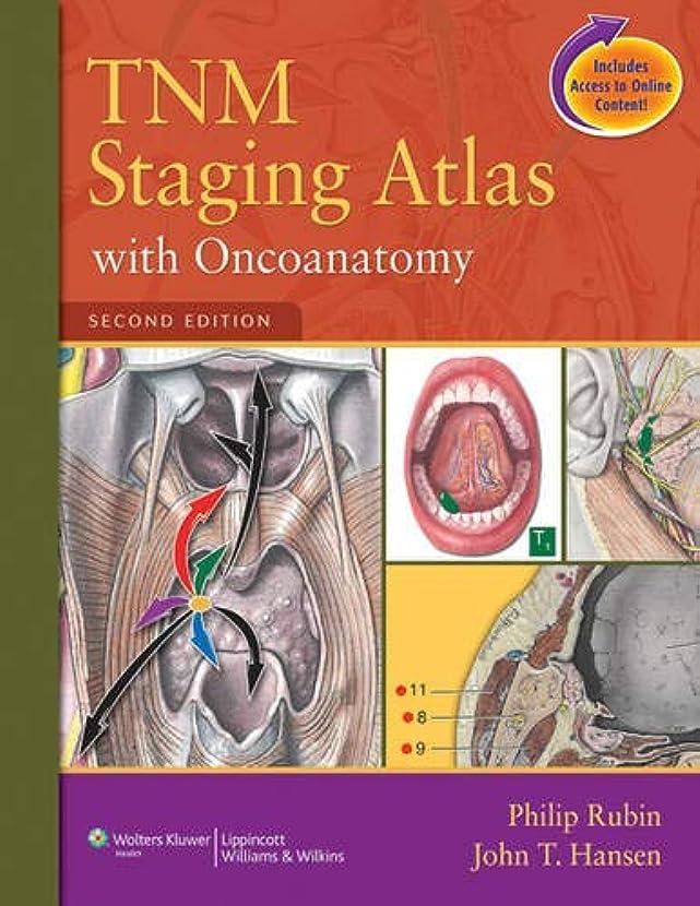 天使不利益降ろすTNM Staging Atlas with 3D Oncoanatomy