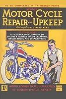 Motorcycle Repair and Upkeep 1930: Volume 1