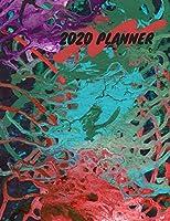 2020 PLANNER: SPLASH OF COLORS 8.5 X 11 WEEKLY PLANNER