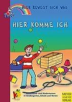 Hier komme Ich: Eltern-Kind- und Kinderturnen in Kindergarten, Schule und Verein