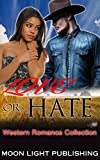 ROMANCE: COWBOY WESTERN: Love or Hate (Multicultural Short Story African American Billionaire Interracial) (English Edition)