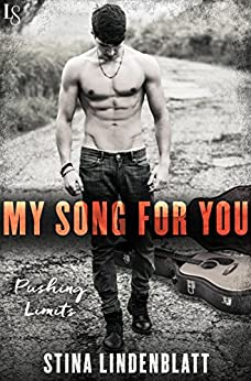 My Song for You: A Pushing Limits Novel by [Lindenblatt, Stina]