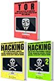 Hacking & Tor: The Complete Beginners Guide To Hacking, Tor, Accessing The Deep Web & Dark Web (How to Hack, Penetration Testing, Computer Hacking, Cracking, ... Web, Deep Net, Dark Net) (English Edition)