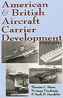 American & British Aircraft Carrier Development, 1919-1941