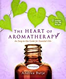 The Heart of Aromatherapy: An Easy-to-Use Guide for Essential Oils 画像
