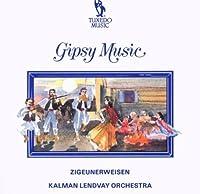 Zigeunerweisen:Gipsy Music by Klaman Lendvay Orchestra (1993-07-01)