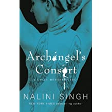 Archangel's Consort: Book 3 (Guild Hunter Series)