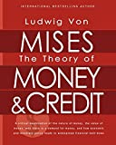 The Theory of Money & Credit