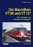 Die Baureihen VT 08 und VT 125: Die