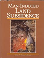 Man Induced Land Subsidence (Reviews in Engineering Geology)