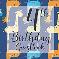 4th Birthday Guestbook: Blue Safari Giraffe Jungle Zoo Animal Themed - Fourth Party Toddler Children Event Celebration Keepsake Book - Family Friend Sign in Write Name, Advice Wish Message Comment Prediction - W/ Gift Recorder Tracker Log & Picture Space