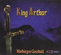 The Legend of King Arthur by Medwyn Goodall