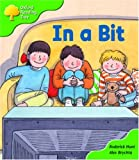 Oxford Reading Tree: Stage 2: First Phonics: in a Bit