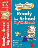 Gold Stars Ready for School Big Workbook Ages 3-5 Pre-school (Gold Stars Preschool Bumper)