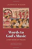 Words to God's Music: A New Book of Psalms
