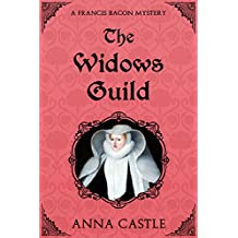 The Widows Guild (The Francis Bacon Mystery Series Book 3)