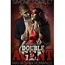 Breaking the Double Agent: A Mafia Dark Romance