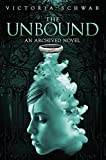 The Unbound (An Archived Novel) (The Archived)