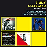 Complete Recordings by Jimmy (septet/ Octet) Cleveland