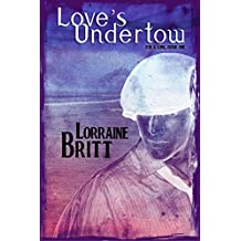 Love's Undertow: For A Song, Book One