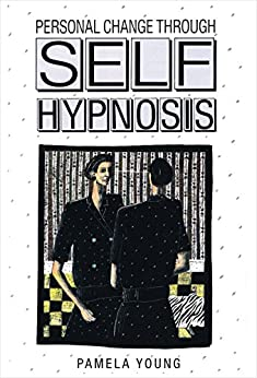 Personal Change through Self-Hypnosis by [Young, Pamela]