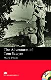The The Adventures of Tom Sawyer: The Adventures of Tom Sawyer - With Audio CD Beginner (Macmillan Readers S.)