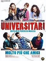 Universitari - Molto Piu' Che Amici [Italian Edition]