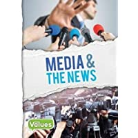Media & The News (Our Values)