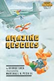 Amazing Rescues (Step into Reading)