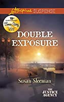 Double Exposure (Love Inspired Suspense: The Justice Agency)