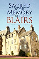 Sacred to the Memory of the Blairs