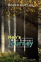 Men's Most Difficult Journey