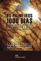 Os primeiros 1000 dias: Atuar desde a concepcao para melhorar a saude das proximas geracoes (Portuguese Edition) [並行輸入品]