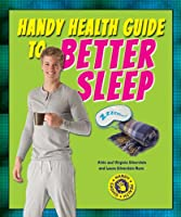 Handy Health Guide to Better Sleep (Handy Health Guides)