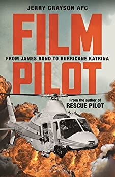 Film Pilot: From James Bond to Hurricane Katrina by [Grayson, Jerry]