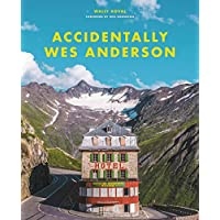 Accidentally Wes Anderson (English Edition)