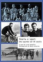 Storia e sport. Uno sguardo sul XX secolo