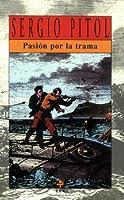 Pasion por la trama / Passion for Plot (Poesia Planeta)