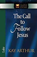 The Call to Follow Jesus: Luke (The New Inductive Study Series)