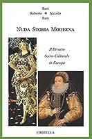 NUDA STORIA MODERNA: Il Divario Socio-Culturale in Europa