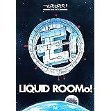 2014:A Space Odyssey On Liquid RooMo! ~リキッドルーモ!号で行く、2014年宇宙の旅~ [DVD]