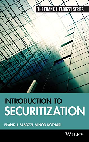 Download Introduction to Securitization (Frank J. Fabozzi Series) 0470371900