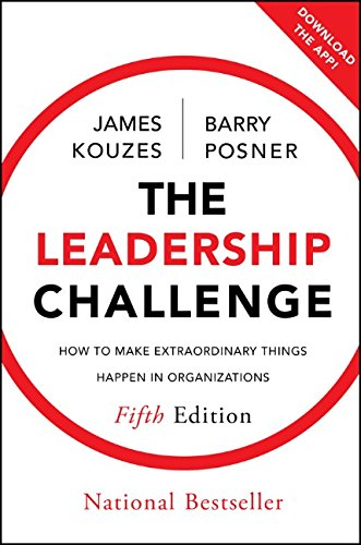 Download The Leadership Challenge: How to Make Extraordinary Things Happen in Organizations (J-B Leadership Challenge: Kouzes/Posner) 0470651725