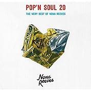 POP'N SOUL 20~The Very Best of NONA REEVES(通常盤)